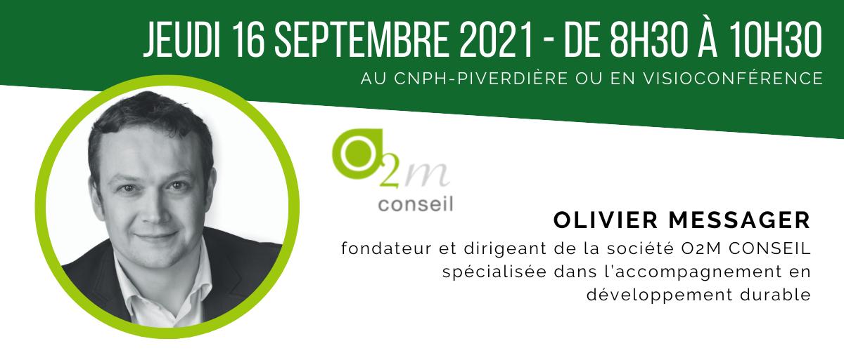 Olivier Messager, fondateur et dirigeant de la société O2M CONSEIL spécialisée dans l'accompagnement en développement durable